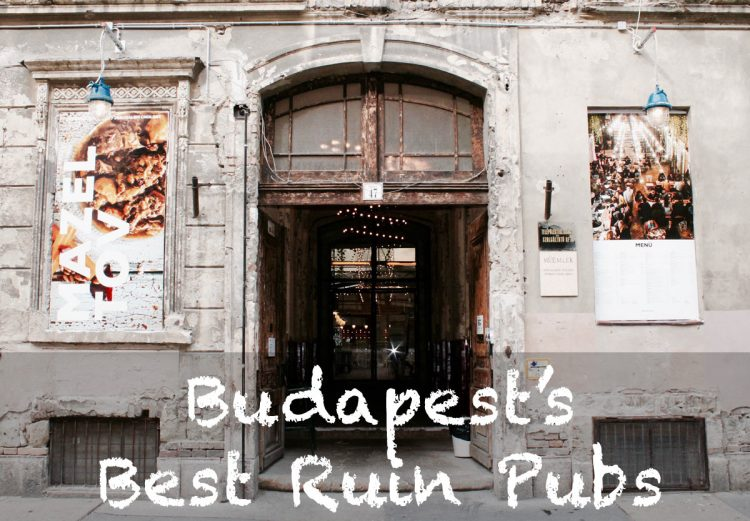 Budapest's Best Ruin Pubs